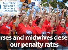 Nurses and Midwives – we deserve our penalty rates